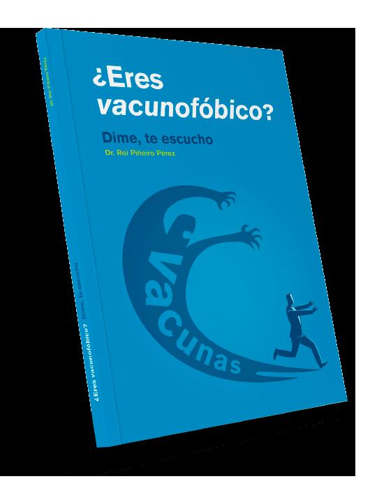 Libro ¿Eres vacunofóbico? Dime, te escucho